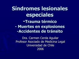 Síndromes lesionales especiales -Trauma térmico