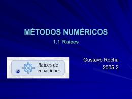RAÍCES DE ECUACIONES - DIVISIÓN DE CIENCIAS