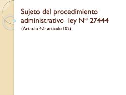 Sujeto del procedimiento administrativo ley N*
