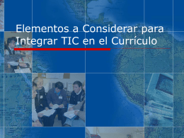 Elementos a Considerar para Integrar ICT en el