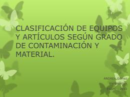 CLASIFICACIÓN DE EQUIPOS Y ARTÍCULOS SEGÚN GRADO