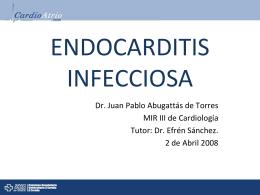 ENDOCARDITIS INFECCIOSA - CardioAtrio