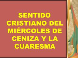 Sentido cristiano MC y Cuaresma