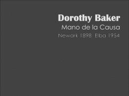 Dorothy Baker Mano de la Causa de Dios
