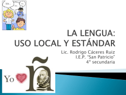 LA LENGUA: USO LOCAL Y ESTÁNDAR