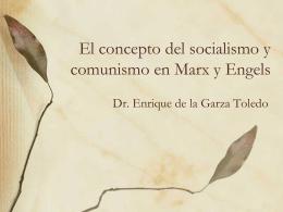 El concepto del socialismo y comunismo en Marx y