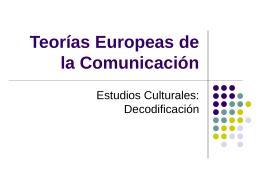 Teorías Europeas de la Comunicación