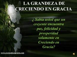 La Grandeza de Creciendo en Gracia