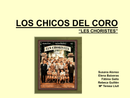 "LOS CHICOS DEL CORO ""LES CHORISTES"""
