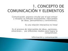 1. CONCEPTO DE COMUNICACIÓN Y ELEMENTOS