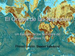 El Origen de las Naciones - Propuesta cristiana /