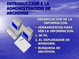 ADMINISTRAR ARCHIVOS Y CONTROLA R EL PESO DE LOS