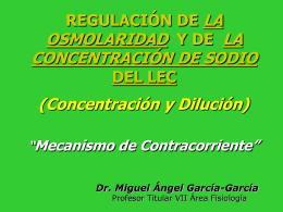 REGULACIÓN DE LA OSMOLARIDAD Y DE LA CONCENTRACIÓN