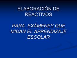 ELABORACIÓN DE REACTIVOS PARA EXÁMENES QUE MIDAN