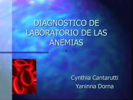 DIAGNOSTICO DE LABORATORIO DE LAS ANEMIAS