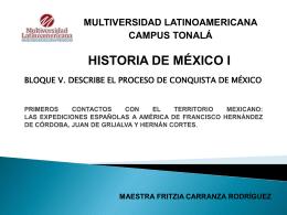PRIMEROS CONTACTOS CON EL TERRITORIO MEXICANO:LAS