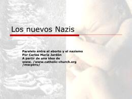 Somos peores que los nazis. Matamos a los más