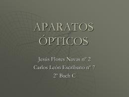 """APARATOS ÓPTICOS - Colegio """"Mª Auxiliadora"""" de"""
