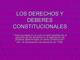 LOS DERECHOS Y DEBERES CONSTITUCIONALES