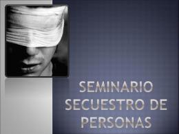Seminario anti secuestro - Bienvenido al Portal
