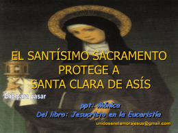 El Santísimo Sacramento protege a Santa Clara de