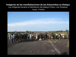 Imágenes de las manifestaciones de los Ashaninkas