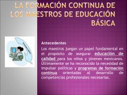 La Formación Continua de los maestros de Educación