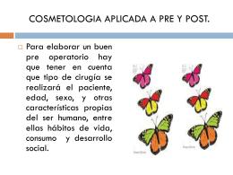 COSMETOLOGIA APLICADA A PRE Y POST.