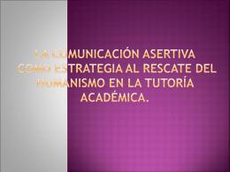 La Comunicación Asertiva como Estrategia al