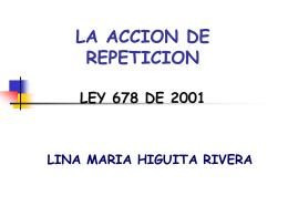 LA ACCION DE REPETICION LEY 678 DE 2001