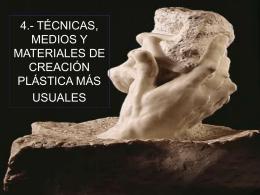 4.- TÉCNICAS, MEDIOS Y MATERIALES DE CREACIÓN