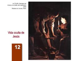 Vida oculta de Jesús - Parroquia de la Mare de Déu