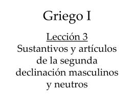 Griego I Lección 3 Sustantivos y artículos de la
