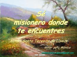 Sé, misionero donde te encuentres