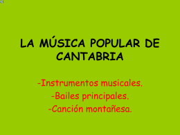 LA MÚSICA POPULAR DE CANTABRIA - INTEF