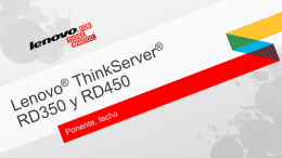 Lenovo® ThinkServer® RD350 and RD450