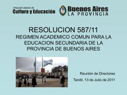 RESOLUCION 587/11 REGIMEN ACADEMICO COMUN PARA LA