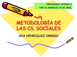 METODOLOGÌA DE LAS CS. SOCIALES