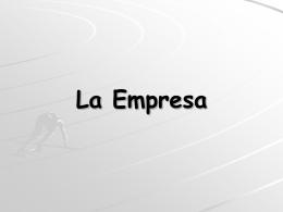 El Entorno de Trabajo: La Empresa