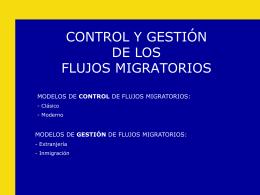 MODELOS DE CONTROL Y GESTIÓN DE LA INMIGRACIÓN