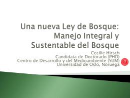 La nueva Ley de Bosque: Manejo Integral y