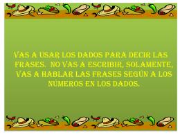 LOS DADOS ORALES