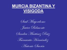 MURCIA BIZANTINA Y VISIGODA