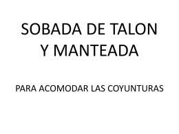 SOBADA DE TALON Y MANTEADA PARA ACOMODAR LAS