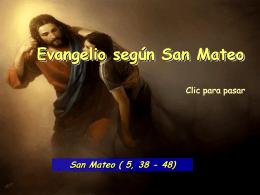 Evangelio San Mateo 5, 38-48
