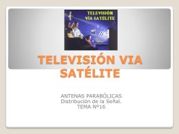 TELEVISIÓN VIA SATÉLITE