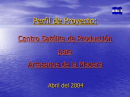 Centro Satélite de Producción para Industrias de