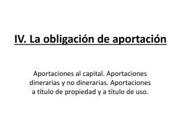 IV. La obligación de aportación