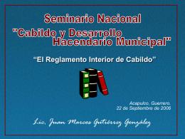 """El Reglamento Interior de Cabildo"""""""