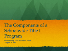 The Components of a Schoolwide Title I Program